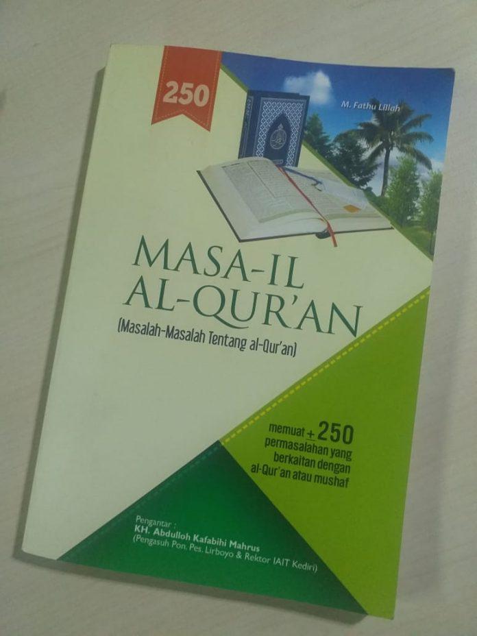 Masail Al-Qur'an: Buku yang Menjawab Problem Umat