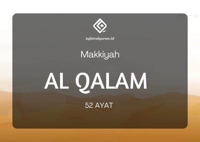 Tafsir Surah Al Qalam 52 Ayat